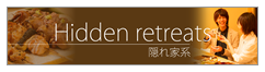 Hidden retreats
